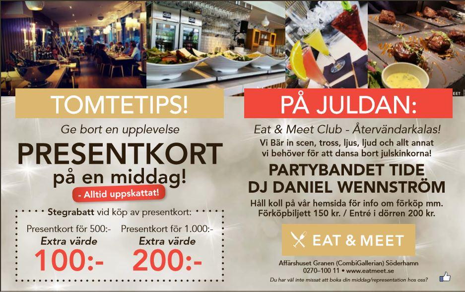 Boka bord via 0270-100 11. Eller via epost till info@eatmeet.se